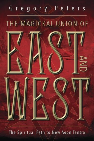 Magickal Union of East and West Book Cover